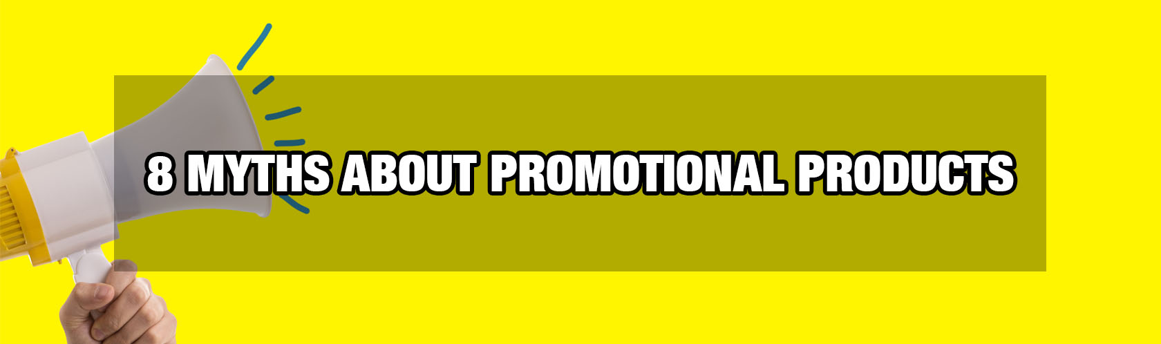 8 Myths About Promotional Products