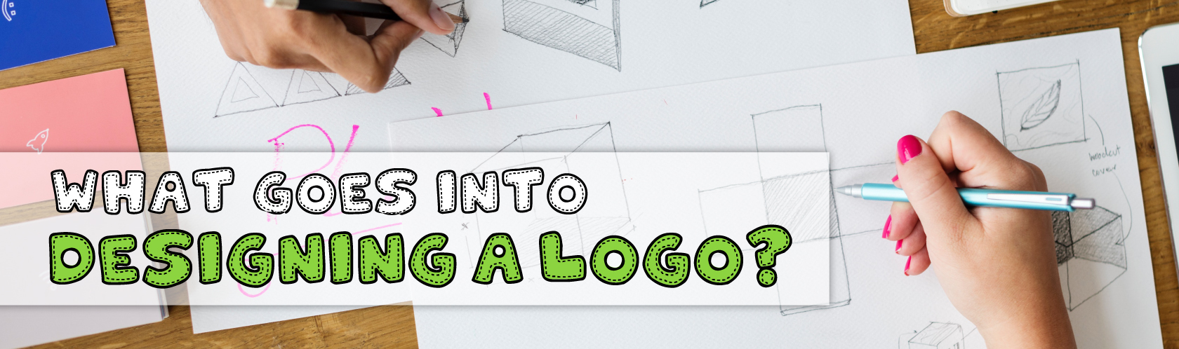 What goes Into Designing a Logo?