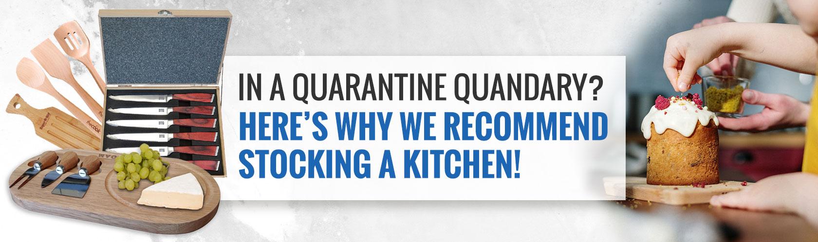 In a Quarantine Quandary?