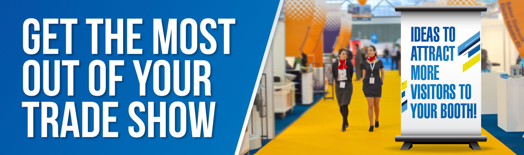 Get The Most out of Your Trade Show
