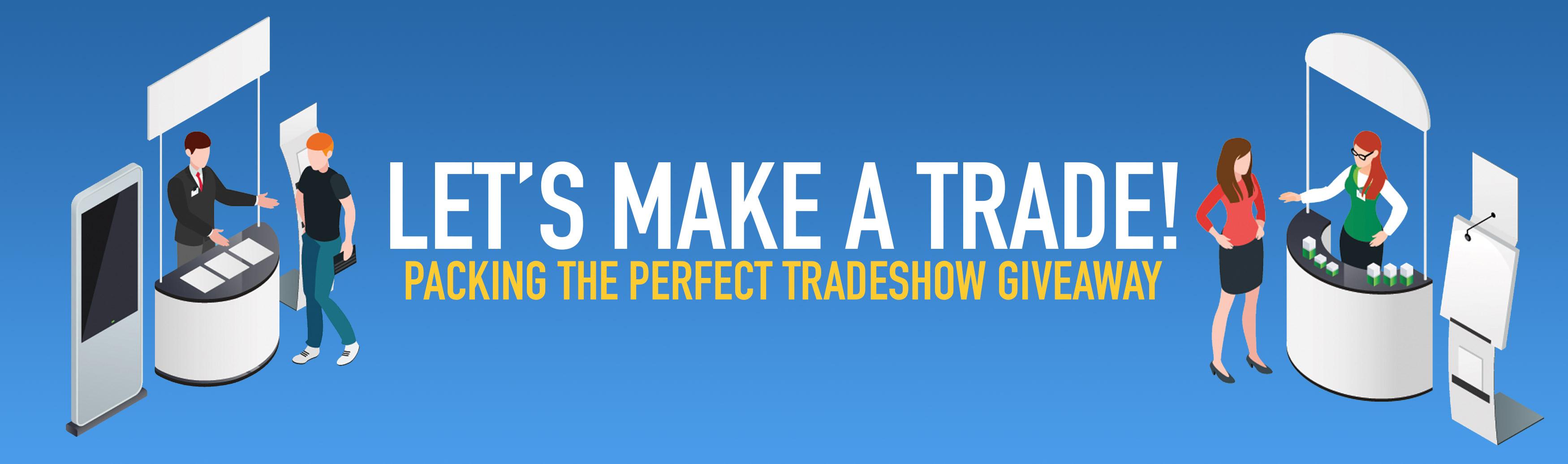 Let's Make a Trade!