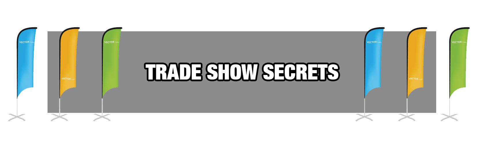 Trade Show Secrets