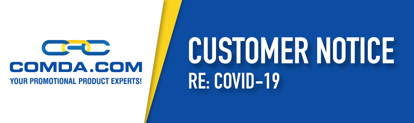 Customer Notice re: COVID-19